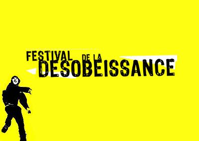 Festival de la désobéissance