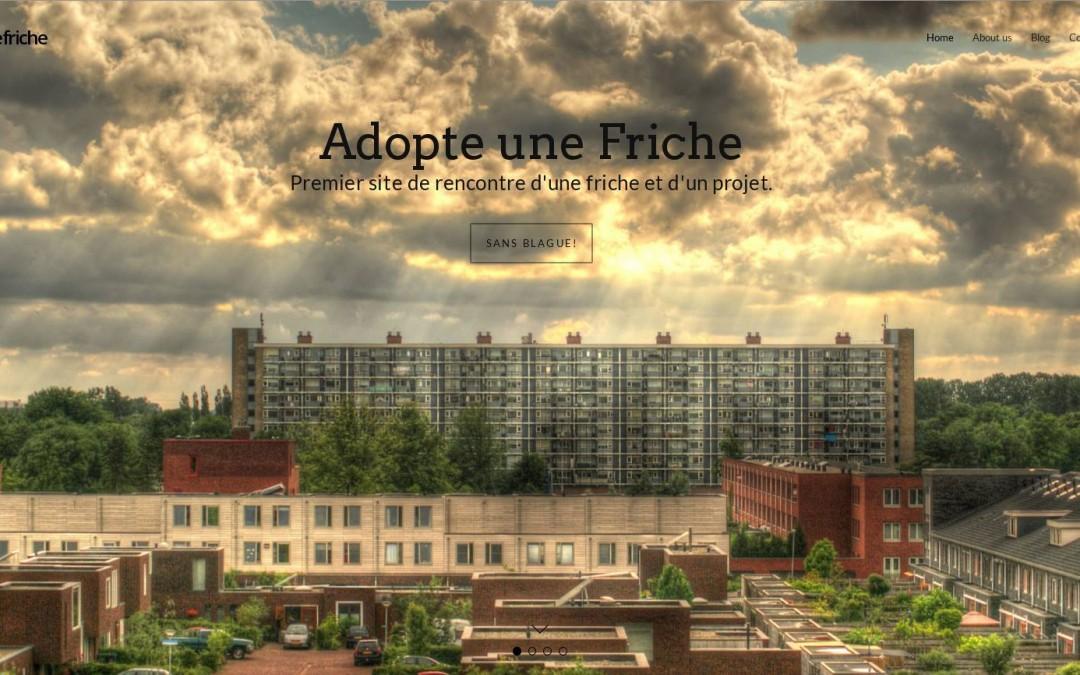 Adopte une friche, la réhabilitation des friches urbaines